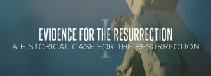 Evidence-for-the-Resurrection-1