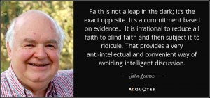 quote-faith-is-not-a-leap-in-the-dark john-lennox