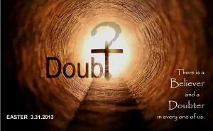 Believer Doubter.2013-easter-2
