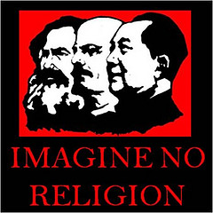 Communism, atheism, imagine no religion, true freethinker